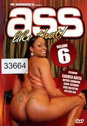 ASS LIKE THAT! VOL.6